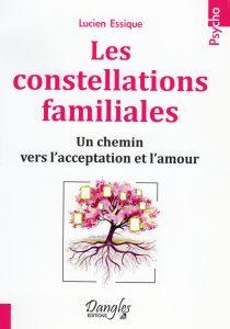 Conférence: Les constellations familiales un chemin vers l'acceptation et l'amour avec Lucien Essique